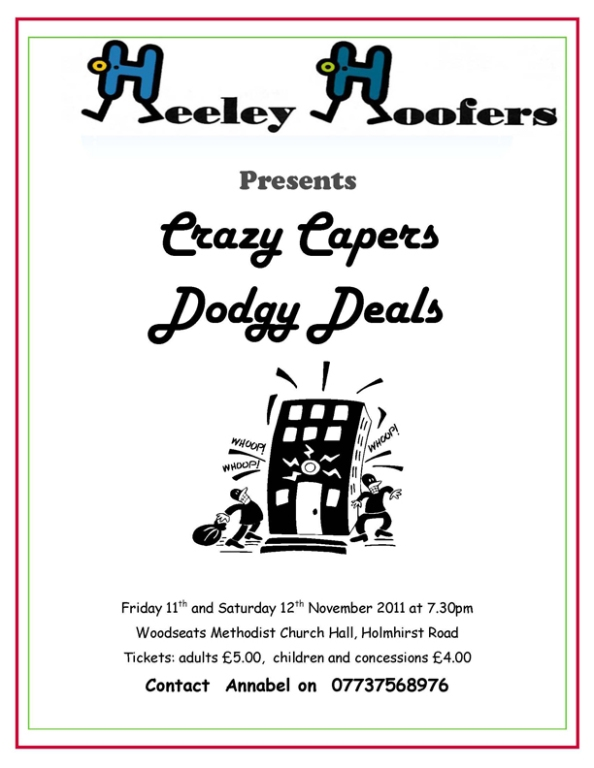 Heeley Hoofers present Crazy Capers and Dodgy Deals
