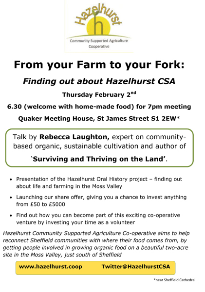 Find out about hazelhurst CSA, thursday 2nd February, 6.30pm.